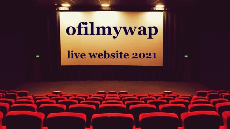 ofilmywap live website 2021