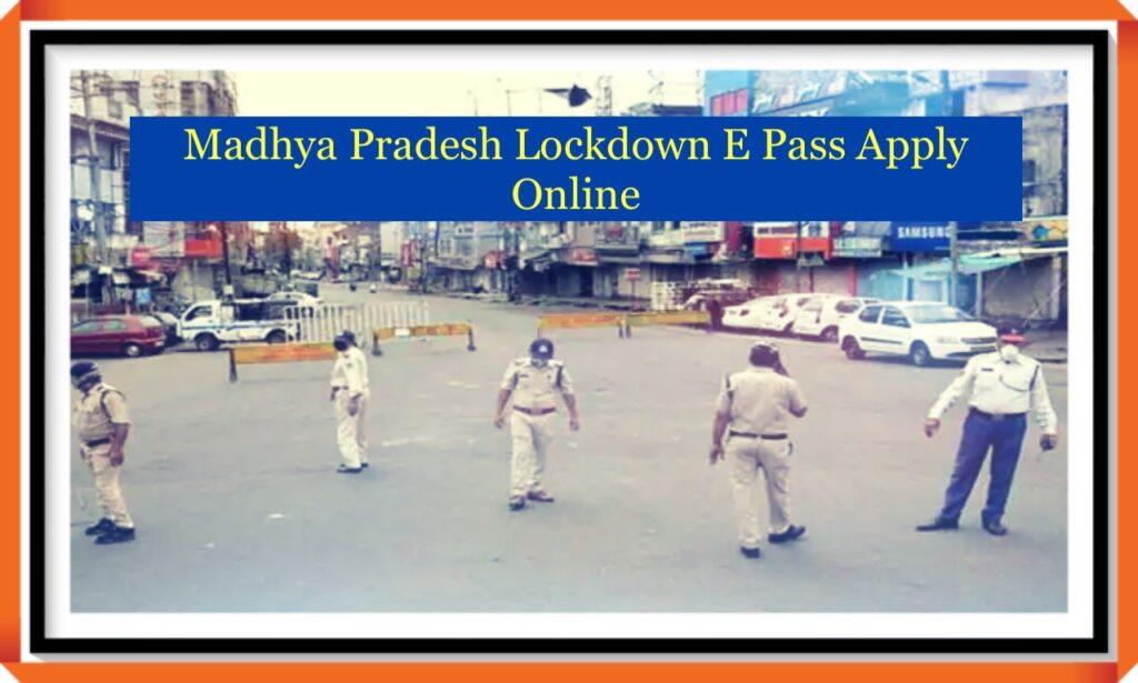 Madhya Pradesh Lockdown E Pass